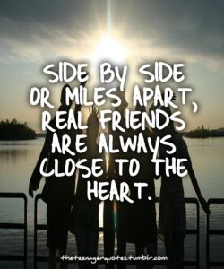 wekosh-family-and-friends-quote-side-by-side-or-miles-apart-real-friends-are-always-closer-to-the-heart